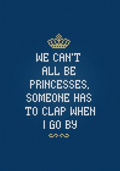 We cant all be Princesses - Quote - Digital PDF Cross Stitch Pattern    This is a digital PDF file of a cross stitch pattern. You will need to