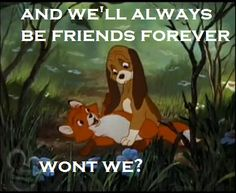 The Fox & The Hound <3