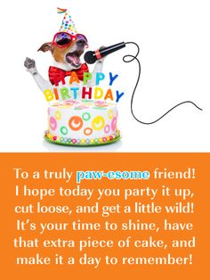 Send Free Singing Dog Card - Happy Birthday Wish for Friend to Loved Ones on Birthday & Greeting Cards by Davia. It's free, and you also can use your own customized birthday calendar and birthday reminders. Happy Birthday Wishes Messages, Birthday Message For Friend, Happy Birthday Friend, Birthday Cards For Friends, Happy Birthday Fun, Birthday Reminder, Singing Birthday Cards, Birthday Greeting Cards, Birthday Greetings