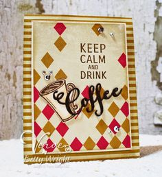 Verve's newly released Coffee stamp set, Verve's Cut Above Coffee Word and Cuppa Joe dies accented with Verve's Signature Sequin Mix. #vervestamps
