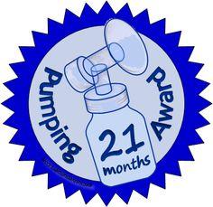 Pumping Award: 21 Months