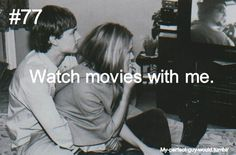 my perfect guy would watch movies with me. Hopefully we would be more comfortable then the couple in the picture though.