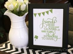 St. Patrick's/Best Friends Printable- and a Shout Out to MY Best Friends