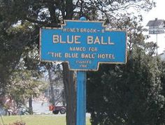Blue Ball PA .... Will drive straight through here on the way to Intercourse! haha!!