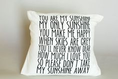 You Are My Sunshine Flour Sack Pillow on BourbonandBoots.com