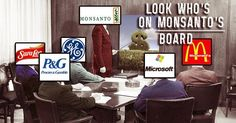 Viral Alternative News: Here are All the Companies That Sit on Monsanto's Board of Directors