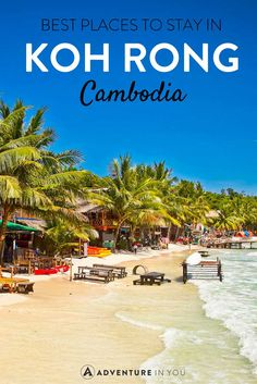 Best hostels and hotels to stay at when you travel to Koh Rong, Cambodia Cambodia Itinerary, Cambodia Beaches, Cambodia Travel, Vietnam Travel, Asia Travel, Visit Vietnam, Phnom Penh, Krabi, Phuket