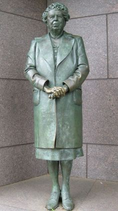 Statue of Eleanor Roosevelt - Washington, DC.  The only First Lady to have Monument dedicated in Washington.  The only First Lady to have here home preserved as a national landmark.