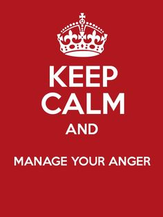 Keep calm and manage your anger.  Sometimes knowing there is a battle to be fought starts you out as a winner! - MilitaryAvenue.com #PTSD #Anger