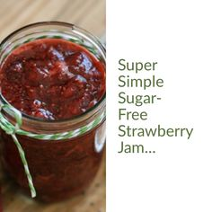 A simple recipe with no sugar and no store-bought pectin. A simple recipe with no sugar and no store-bought pectin. Strawberry Jelly Recipe Canning, Sugar Free Strawberry Jam, Strawberry Freezer Jam, Sugar Free Jam, Homemade Strawberry Jam, No Sugar, Jam Recipes, Canning Recipes, Drink Recipes