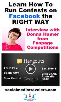 LEARN How To Run Promotions and Contests on Facebook the RIGHT WAY? Join me for an Interview with Donna Hamer (the FanPage Competitions Queen) at Social Media Travelers! Today (Fri Nov 2) at 5pm Central (US). If you have any questions for Donna leave it at https://www.facebook.com/SocialMediaTravelers and I'll make sure to ask her!
