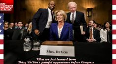 What we just learned from Betsy DeVoss painful appearance before Congress