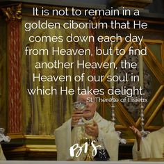 """""""It is not to remain in a golden ciborium that He comes down each day from Heaven, but to find another Heaven, the Heaven of our soul in which He takes delight."""" -- St. Therese of Lisieux // Our Lord and God, present in the Holy Eucharist, longs to make you his dwelling place. Open your heart to Him. Happy Feast of Corpus Christi. @bobbi_rol"""