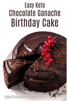 Diabetic Chocolate Cake, Sugar Free Chocolate Cake, Sugar Free Sweets, Chocolate Ganache, Sugar Free Cakes, Diabetic Birthday Cakes, Keto Birthday Cake, Free Birthday, Diabetic Cake Recipes