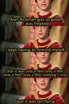 Young Daniel talking about Alan Rickman's portrayal of Snape.