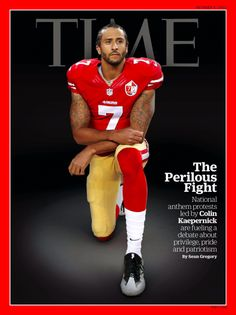 Colin Kaepernick kneels at the playing of the national anthem before NFL football games in protest against the oppression of black people and the shooting of black people in the streets by police officers. Donald Trump, Taking A Knee, Time Magazine, Magazine Covers, Magazine Online, National Anthem, Kitesurfing, Before Us, Skateboard Art