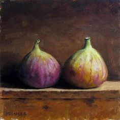 "Michael Naples: ""Pair of Figs,"" oil on board, approximately 6"" x 6"""