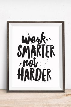 Motivational Quote Work Smarter Not Harder by happythoughtshop