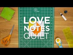Love Notes Quilt Block - Quilt Snips