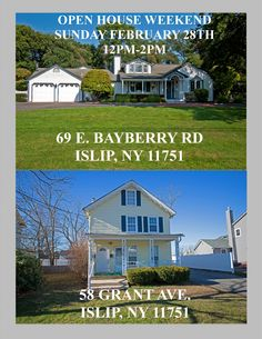 OPEN HOUSE WEEKEND!!  SUNDAY FEBRUARY 28TH 12PM-2PM TWO GREAT ISLIP LOCATIONS! *PRICE IMPROVED*-SPRAWLING 4000 SQ FT RANCH BY THE WATER, FOR THOSE WHO LOVE THE BEACH LIFE. 69 E BAYBERRY RD ISLIP http://www.obeo.com/1055145 *2 FAMILY HOME*-HUGE PROPERTY, LOFT ON 3RD FLOOR,  CLOSE TO ALL. 58 GRANT AVE ISLIP http://www.obeo.com/1083285