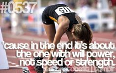 Inspirational Running Quotes For When Your Tank Is Empty Because in the end it's about the one with the will power not speed or strength. Fitness Workouts, Fitness Goals, Health Fitness, Running Quotes, Running Motivation, Fitness Motivation, Track Quotes, Running Tips, Running Posters