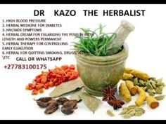 DR KAZO  NATURAL HERBALIST: ENLARGING PENIS, BOOBS AND BUMS DR KAZO CALL OR WH...