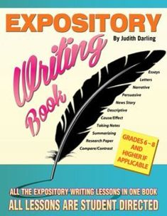 $ EXPOSITORY WRITING BOOK - All the expository lessons bundled into one book.  Each lesson is student directed, guides the students through the process of writing essays, letters, news articles, taking notes, writing a research paper and more. Students grade their own final paper before turning it in. Each lesson Includes: 1. Instructional steps  2. The purpose, parts, and steps for writing the lesson 3. An idea organizer 4. A paragraph organizer 5. Examples  6. Two scoring rubrics