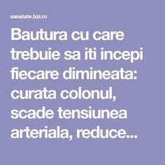 Bautura cu care trebuie sa iti incepi fiecare dimineata: curata colonul, scade tensiunea arteriala, reduce...