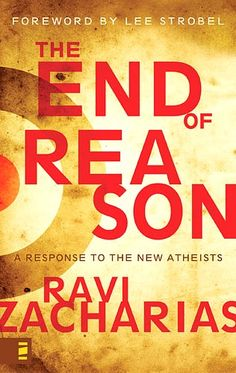 "End of Reason (Ravi Zacharias), ""Five Arguments for God"" (William Lane Craig): Apologetics Resources - ...thorns compose..."