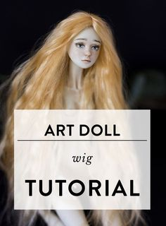 to make a wig for a doll? Art doll wig tutorial by Adele Po.Art doll wig tutorial by Adele Po. Doll Wigs, Doll Hair, Diy Doll Wig, Dolls Dolls, Rag Dolls, Barbie Doll, Art Doll Tutorial, Tutorial Crochet, Crochet Pattern