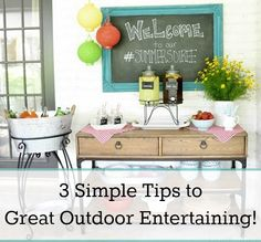 3 Simple Tips to Great Outdoor Entertaining!