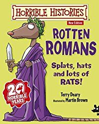 """Read """"Horrible Histories: Rotten Romans"""" by Terry Deary available from Rakuten Kobo. Go back into the really rotten times of the Romans, where there were beastly battles, deadly doctors and marvellous myth. History Books, World History, Rotten, Reading Adventure, Horrible Histories, Book People, History Facts, Paperback Books, Book Recommendations"""