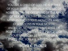 President Boyd K. Packer: Quote #4