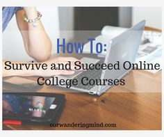 How to Survive and Succeed Online College Courses