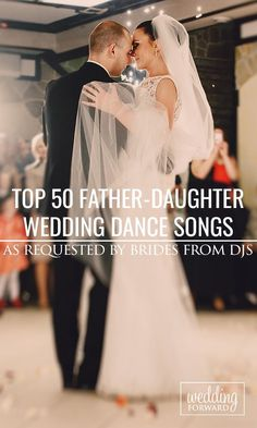 Top 50 Father-Daughter Wedding Dance Songs ❤ Sweet, easy to dance to and sentimental. Top songs as requested by brides from DJs. See more: http://www.weddingforward.com/father-daughter-wedding-dance-song-ideas/ #wedding #brides #weddingsongs #weddingplanning