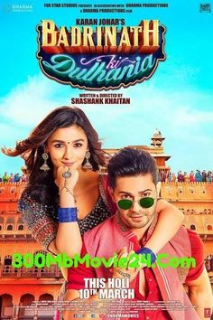 Watch Full Movies Badrinath Ki Dulhania (2017) Hindi 720p BRRip x265 ESubs 500MB Or Download In Google Drive