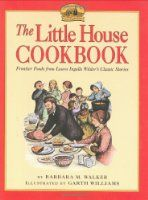 The Little House Cookbook: Frontier Foods from Laura Ingalls Wilder's Classic Stories:Amazon:Books