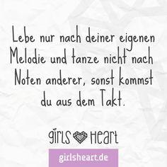 Sei immer nur du!  Mehr Sprüche auf: www.girlsheart.de  #individualität…