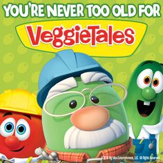 You're never too old for VeggieTales!