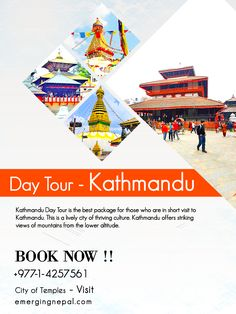 Kathmandu Day Tour is one the finest tours. The tour is famous for art and culture.