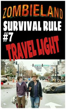 Zombieland rule #7. Travel Light. Zombie.... Global Reanimation Party