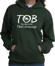 Dressage The Other Ballet That's Dressage Horse and Rider Forest Green Hoodie - Charlie Horse Apparel