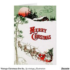 NEW! Vintage Christmas Eve Santa, Sleigh and Reindeer Card. Santa and his reindeer delivering presents on Christmas Eve from Dennison's Christmas Book, 1921.