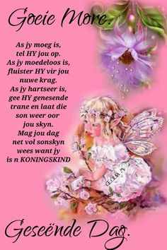 Evening Greetings, Afrikaanse Quotes, Goeie Nag, Goeie More, Good Morning Wishes, Prayer Quotes, Beautiful Landscapes, Jay, Verses