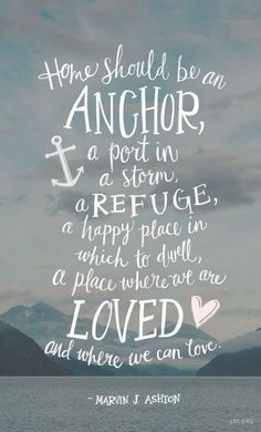 25 Inspirational Happy family quotes to Spread Away Positivity - Quotes - Quotes Lds Quotes, Great Quotes, Quotes To Live By, Inspirational Quotes, Anchor Quotes, Nautical Quotes, Motivational, Inspiring Sayings, Super Quotes