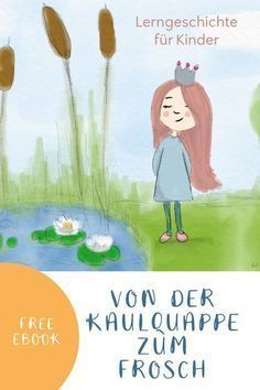 A story for children in kindergarten, kindergarten, preschool and primary school: from tadpole to frog. For learning and coloring. A freebie and printable. History Education, Primary Education, Primary School, Pre School, Art Education, Elementary Schools, Special Education, Learning Stories, Stories For Kids
