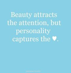 A thing about beauty.