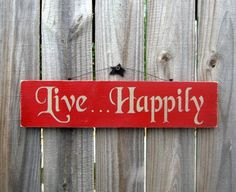 Live Happily Sign Apple Red with Tan Lettering by SuzsCountryPrims