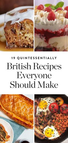 19 Quintessentially British Recipes Everyone on Earth Should Know How to Make  via @PureWow via @PureWow