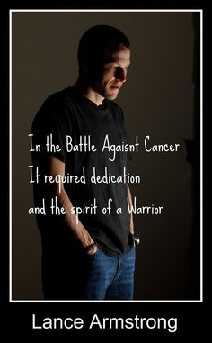 """A Warrior - #LIVESTRONG""    Absolutely right! Too good not to repin, even with a spelling mistake."